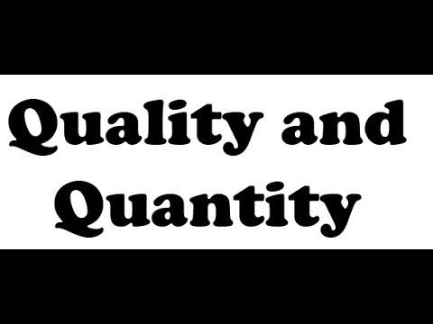 Quality and Quantity in [Fomal Logic] Philosophy.गुणवत्ता एवं मात्रा