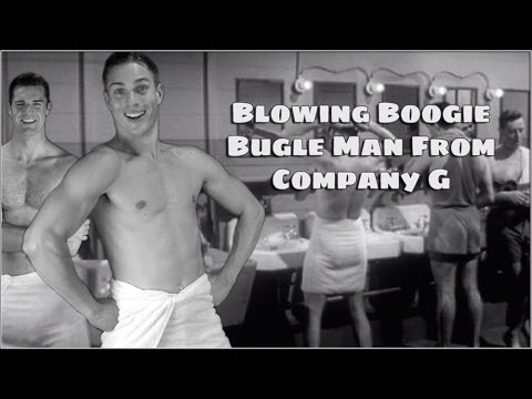 """Blowing Boogie Bugle Man From Company G"""