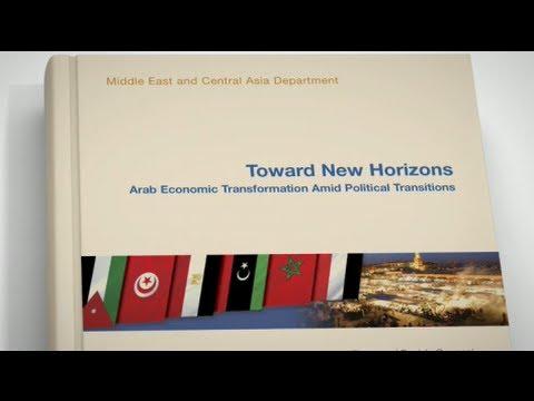Toward New Horizons- Arab Economic Transformation Amid Political Transition