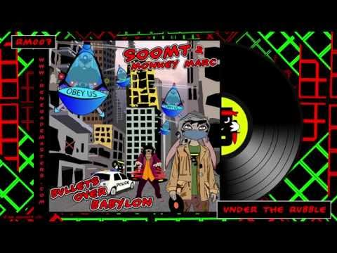 Soom T & Monkey Marc - Under the Rubble