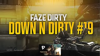FaZe Dirty: Down N Dirty #19
