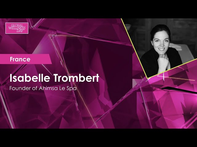 Global Wellness Day 2020 / 24-hour Livestream / Isabelle Trombert