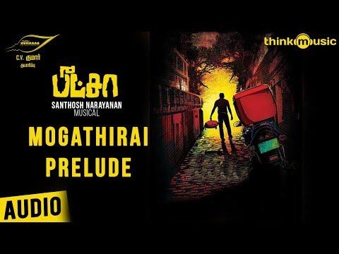Pizza Songs | Mogathirai Prelude Song | Vijay Sethupathi, Remya Nambeesan | Santhosh Narayanan