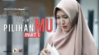 BIKIN BAPER! | SHORT FILM | MENANTI PILIHANMU - #PART1