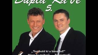 Download Dupla KáVé - Temiattad + Dalszöveg Rap betéttel MP3 song and Music Video
