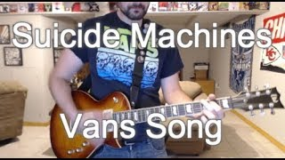 Suicide Machines - Vans Song (Guitar Tab + Cover)