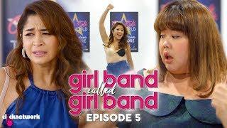 GIRL BAND CALLED GIRL BAND: Episode 5
