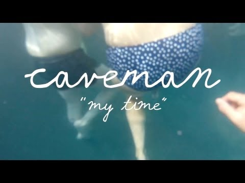 Caveman - My Time (Welcome Campers) - YouTube