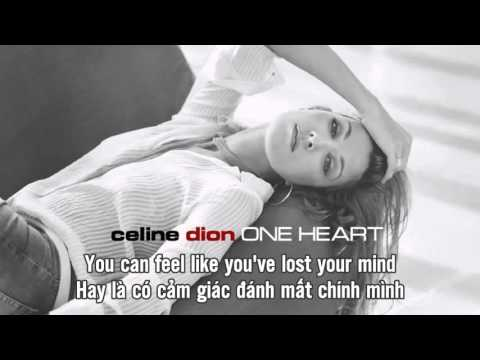 [Vietsub + Lyrics] Celine Dion - One Heart