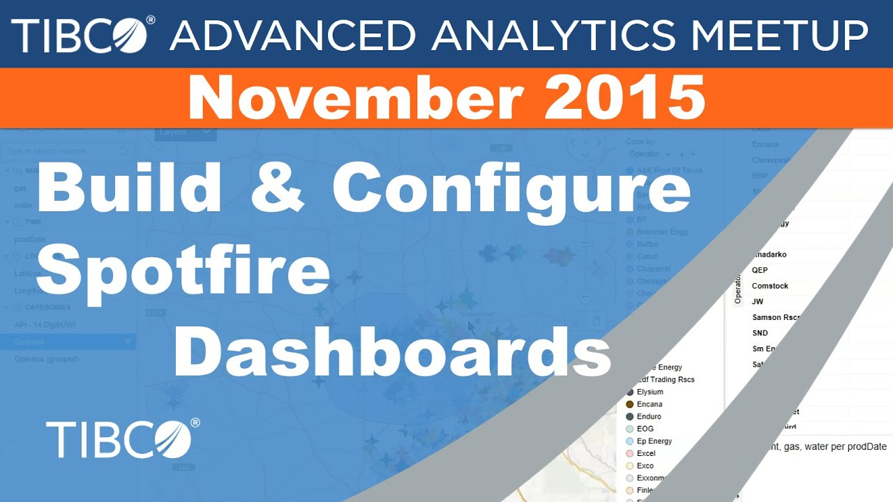 Build & Configure Spotfire Dashboards - TIBCO Advanced Analytics Meetup -  Nov 2015