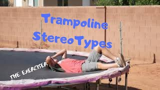 Trampoline StereoTypes [ CrushaDactyle Rex