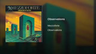 Provided to YouTube by Phonofile Observations · Mezzoforte Observat...
