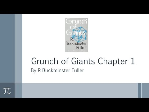 Grunch of Giants Chapter 1 by R Buckminster Fuller (Fee x Fie x Foe x Fum)^4