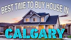 Best Time to Buy HOUSE in CALGARY. ਕੈਲਗਰੀ ਵਿੱਚ ਘਰ ਖਰੀਦਣ ਦਾ ਸਬ ਤੋਂ ਵਧੀਆ ਟਾਇਮ।
