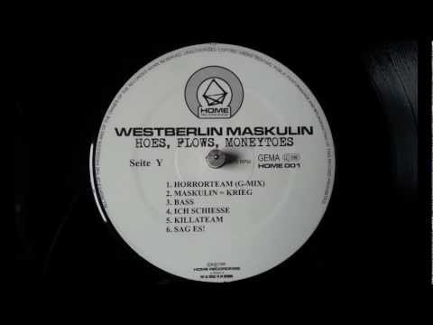 Westberlin Maskulin - Hoes, Flows, Moneytoes (1997/1999) [Full Album]
