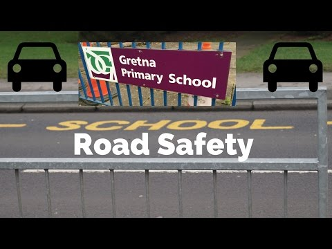 Gretna Primary School Traffic Awareness