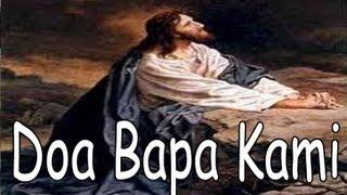 Lagu Rohani Doa Bapa Kami (dalam bahasa Inggris)