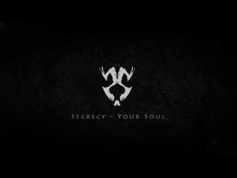 Secrecy - Your Soul (FREE RELEASE)