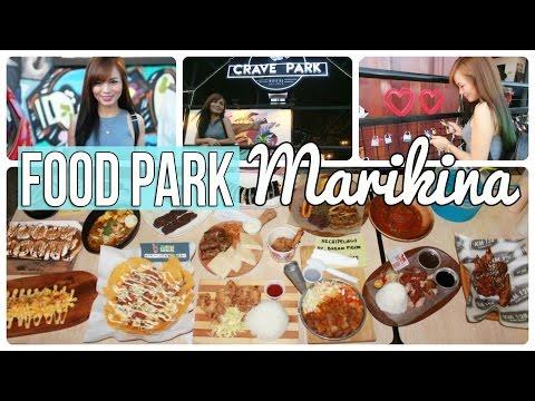 Weekend Foodtrip : CRAVE PARK MARIKINA (Food Park!)