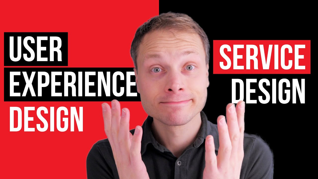 User Experience Design And Service Design What S The Difference Youtube