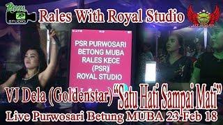 Satu Hati Rales Live Purwosari Betung MUBA 23 02 18 Created By Royal Studio