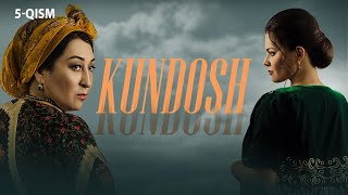 Kundosh (o'zbek serial) | Кундош (узбек сериал) 5-qism