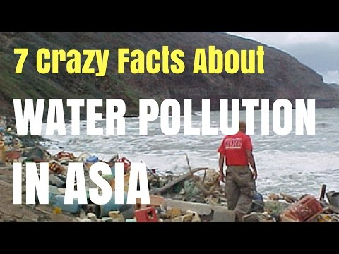 7 Crazy Facts About Water Pollution in Asia