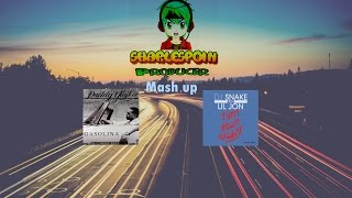 DJ Snake x Daddy yankee - Gasolina Vs turn down for what (Sharlespoin/ Mash Up) TROLL MIX