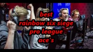 the best rainbow six siege pro league clutches/ace