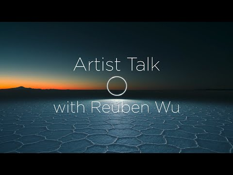 Education | Artist Talk with Reuben Wu | Phase One