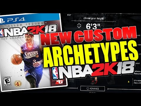 CUSTOM ARCHETYPES COMING TO NBA 2K18? COMBINE TWO ARCHETYPES TOGETHER TO MAKE ONE!!