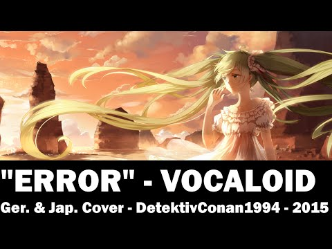 ERROR (Acoustic) [German - Japanese Cover]
