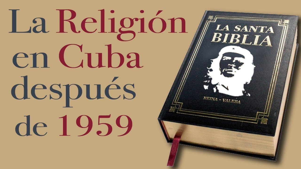 Download 🙏 La RELIGION en CUBA después de 1959