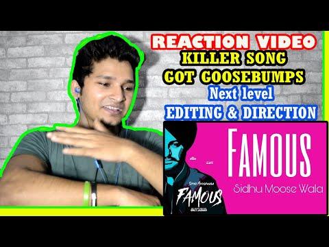 FAMOUS SONG SIDHU MOOSE WALA REACTION | FAMOUS SONG REACTION | SIDHU MOOSE WALA SONG REACTION