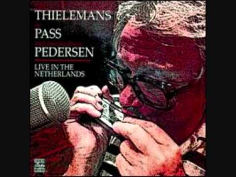 Toots Thielemans with Joe Pass with  Niels Pedersen - Live in the Netherlands - Blues in the Closet