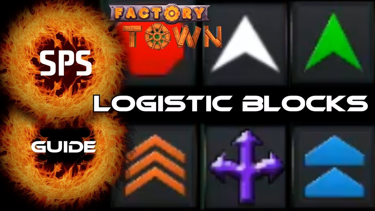 Basic Logistics Guide - Official Factory Town Wiki