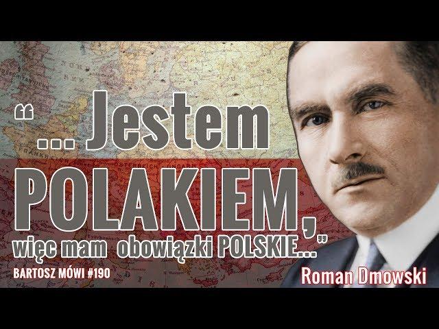 #190    Jestem Polakiem - Roman Dmowski