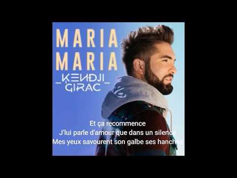 Kendji Girac - Maria Maria ( Paroles )