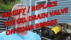 Upgrade that Yellow Oil Drain Valve on a Husqvarna / Briggs Engine