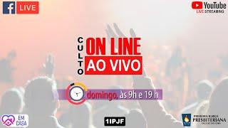((( CULTO ON LINE - DOMINGO MANHÃ - 05/07/2020 )))