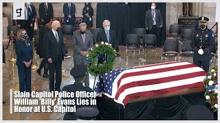 Capitol Police Officer William 'Billy' Evans Lies in Honor at U S Capitol