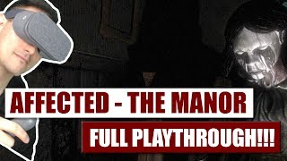 Daydream VR Horror Game: Affected The Manor Full Playthrough - Hands-On Review