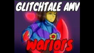 Glitchtale [AMV] - Imagine Dragons Wariors