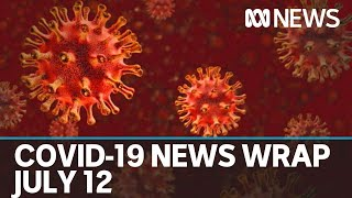 Coronavirus update July 12: Victoria records 273 new COVID-19 cases and one death | ABC News