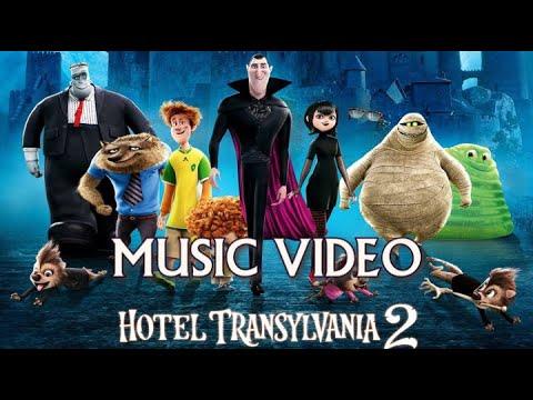 Hotel Transylvania 2 (2015) Music Video