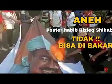 Aneh Tapi Nyata Poster Gambar Habib Rizieq Sihahab Tidak Bisa Di Bakar Youtube