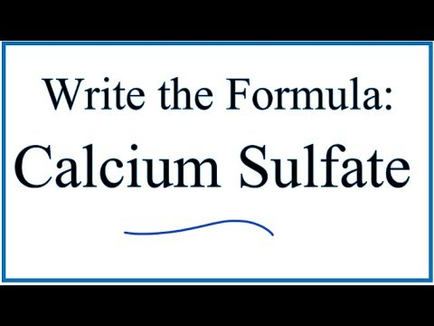 How To Write The Formula For Calcium Sulfate Youtube