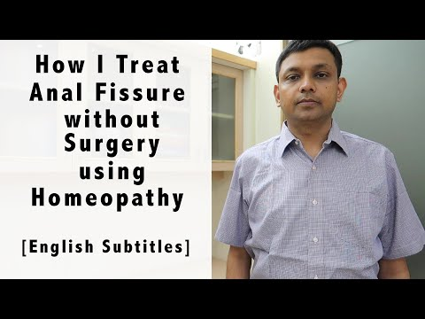 How I Treat Fissure Without Surgery Using Homeopathy | Dr Rohit Jain Explain
