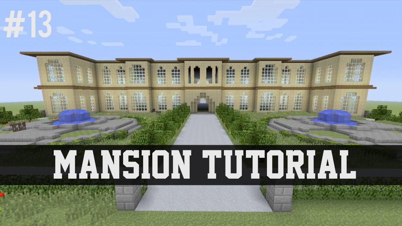 Mansion Tutorial - Minecraft  13  Xbox 360  Xbox One  Ps3  Ps4  Pe  Pc  Wii U