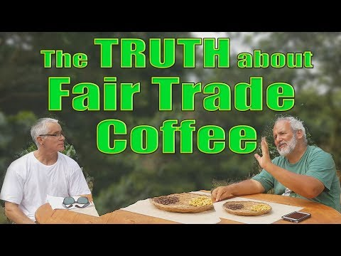 Fair Trade Coffee The TRUTH